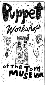 Brochure illustration for a puppet workshop at The Tom Museum, 2006